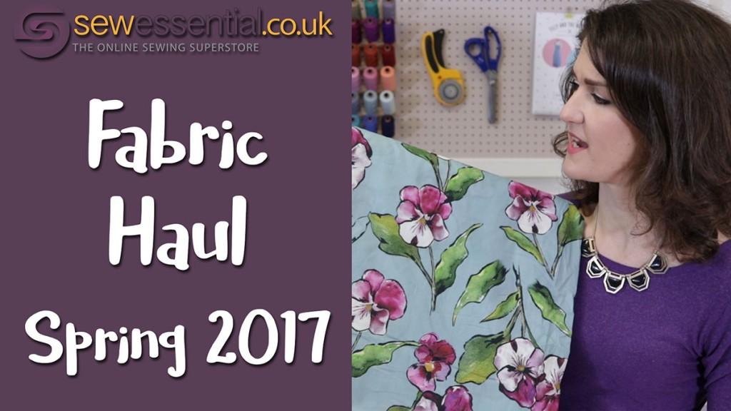 Fabric Haul Spring 2017