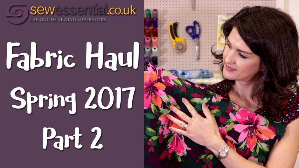Fabric Haul Spring 2017 Part 2