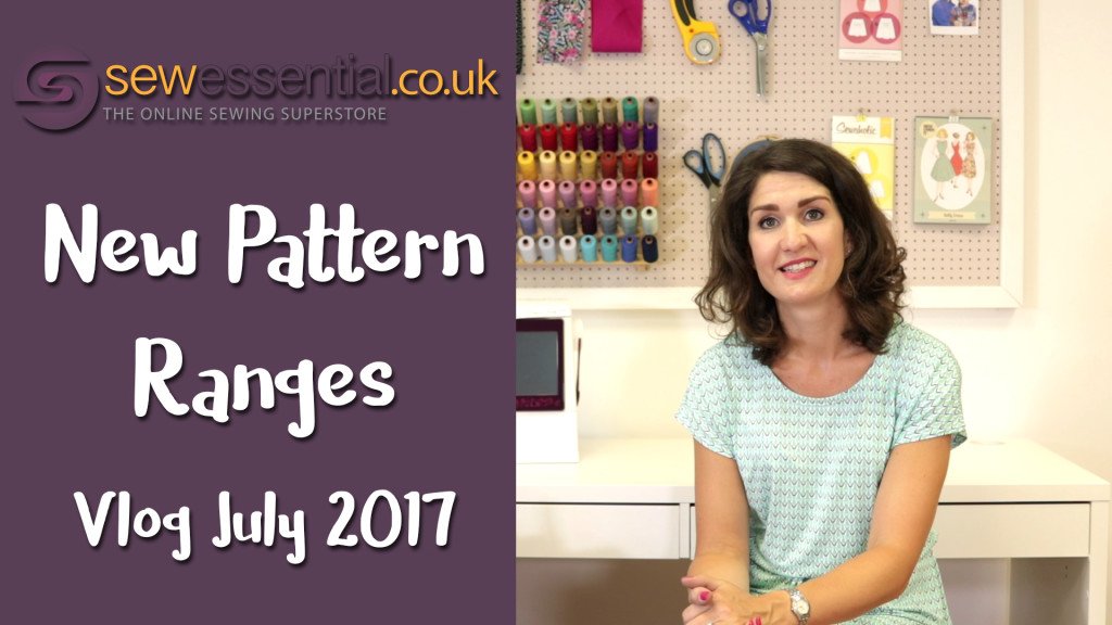 New Pattern Ranges July 2017