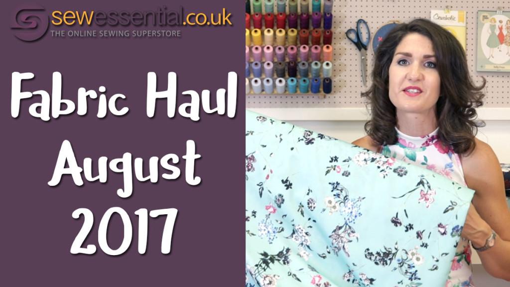 Fabric Haul August 2017