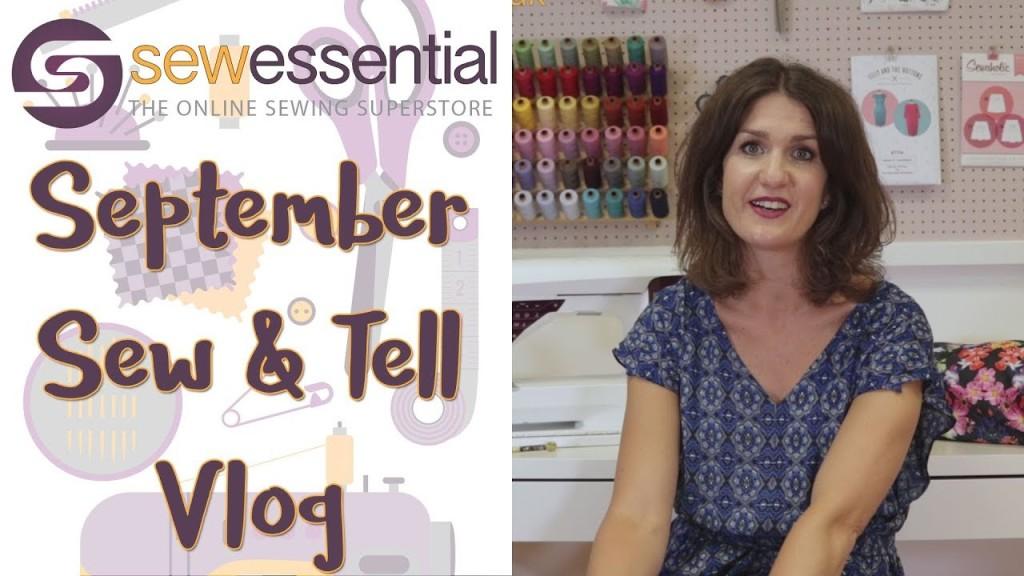 September Sew and Tell Vlog