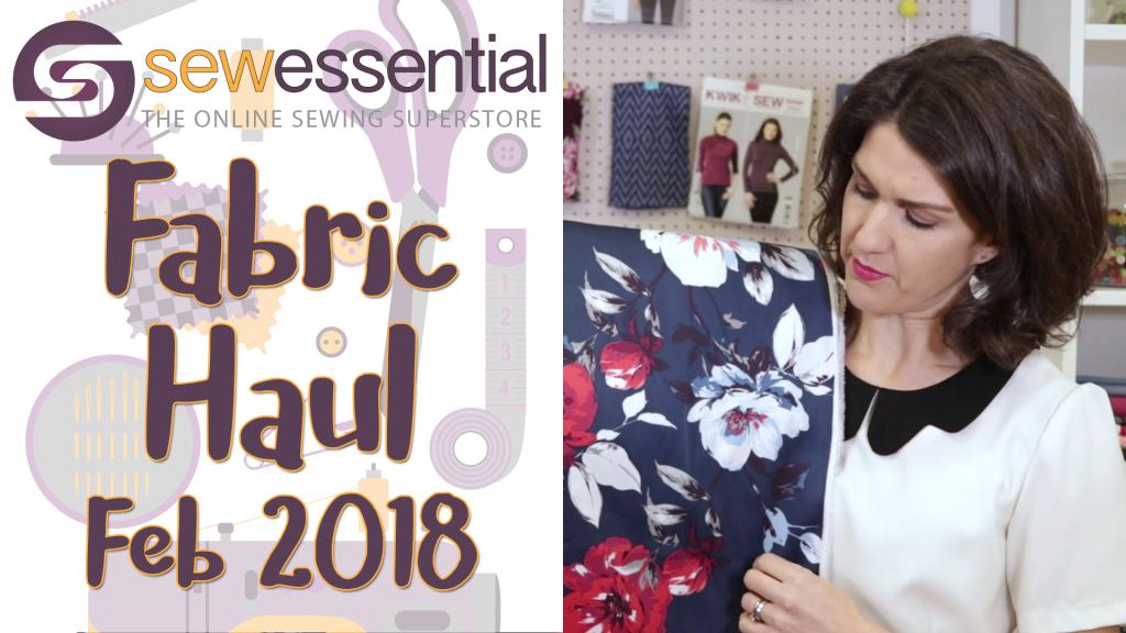 Fabric Haul Fabruary 2018
