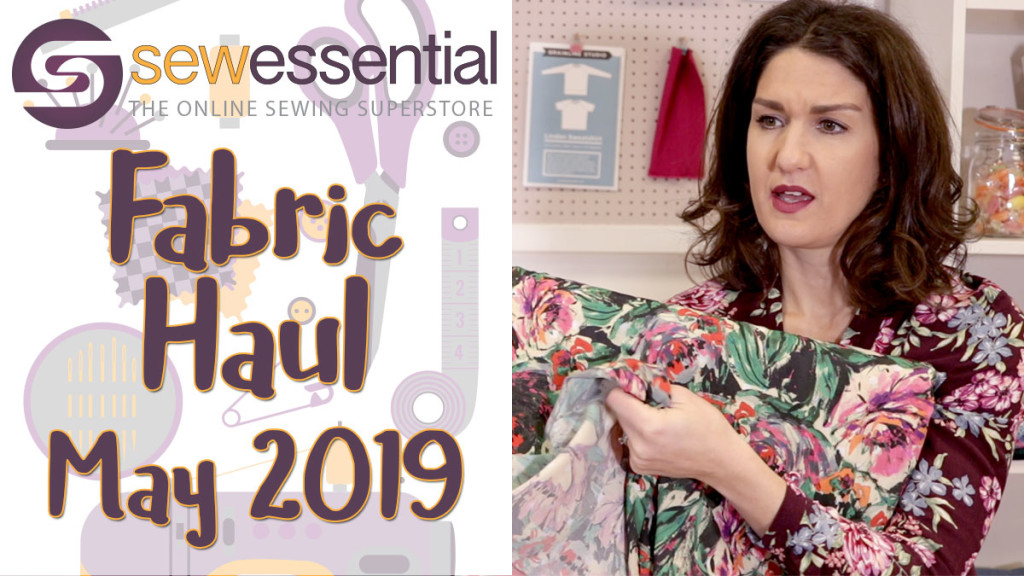 Fabric Haul May 2019 VLOG