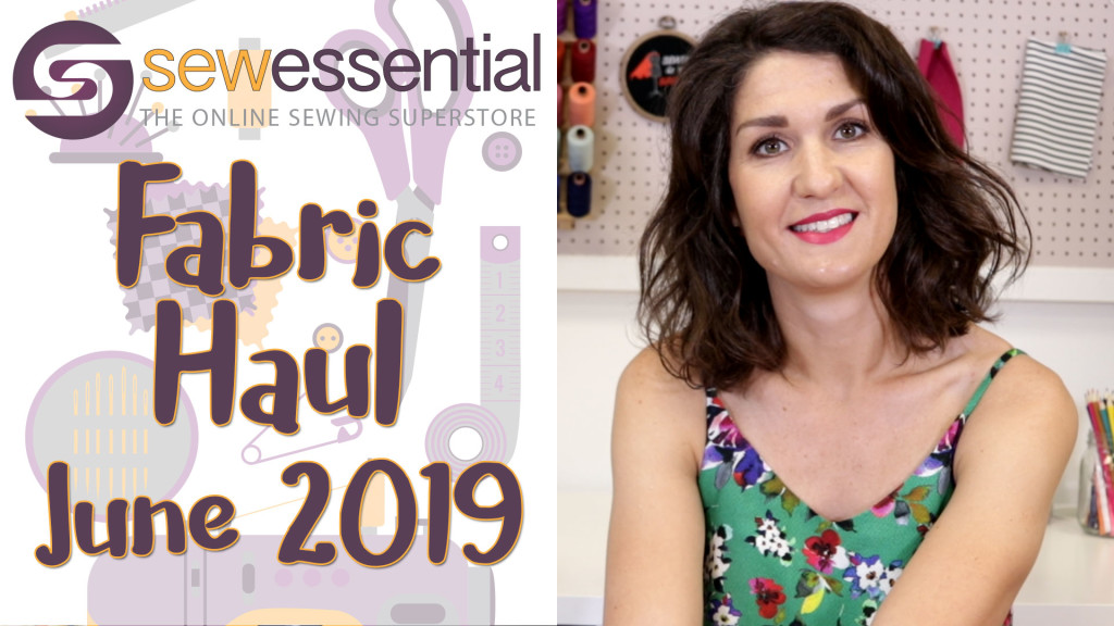 Fabric Haul June 2019