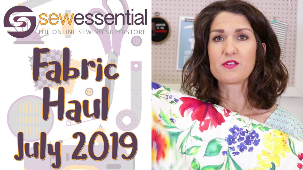 Fabric Haul July 2019