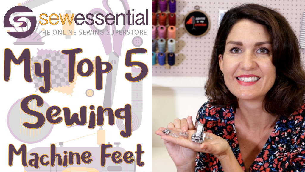 My Top Five Sewing Machine Feet