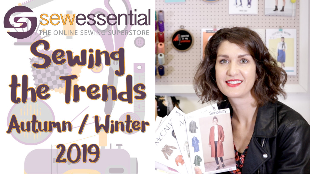 Sewing the Trends Autumn 2019