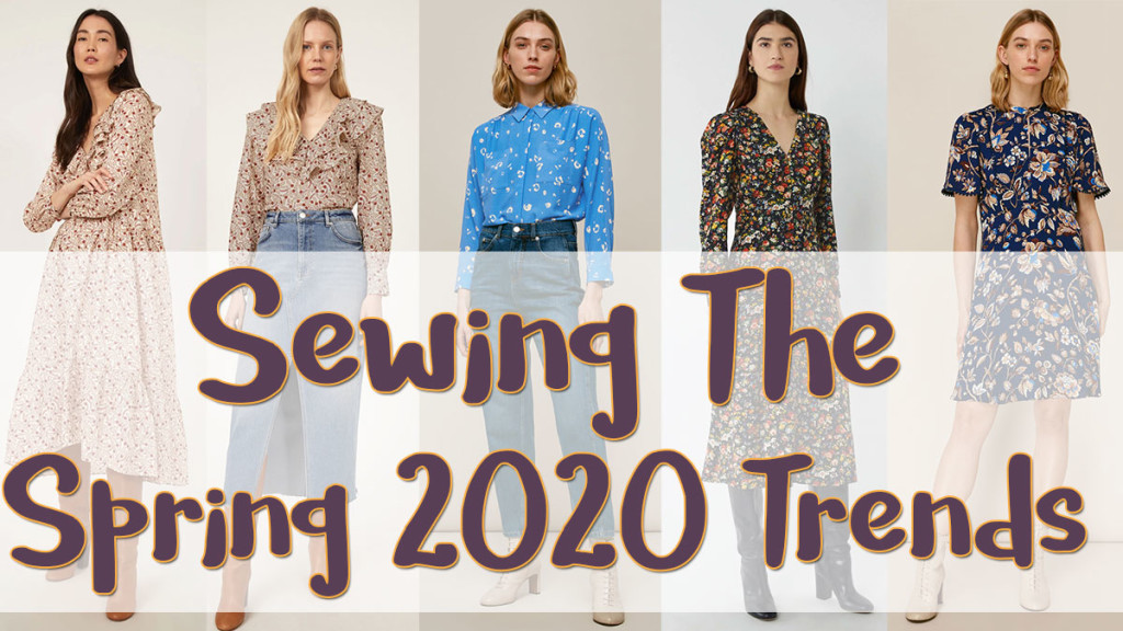 Sewing the Spring 2020 Trends
