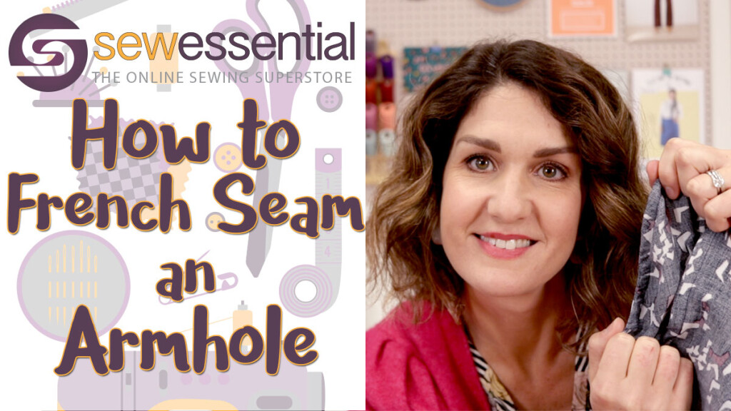 How to French Seam and Armhole