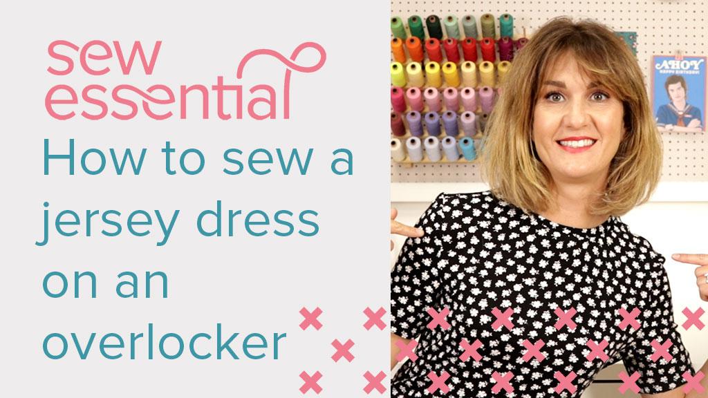 How to Sew a Jersey Dress on an Overlocker